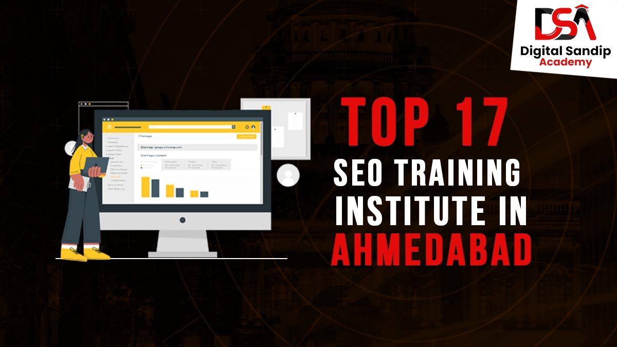 TOP 17 SEO TRAINING INSTITUTE IN AHMEDABAD