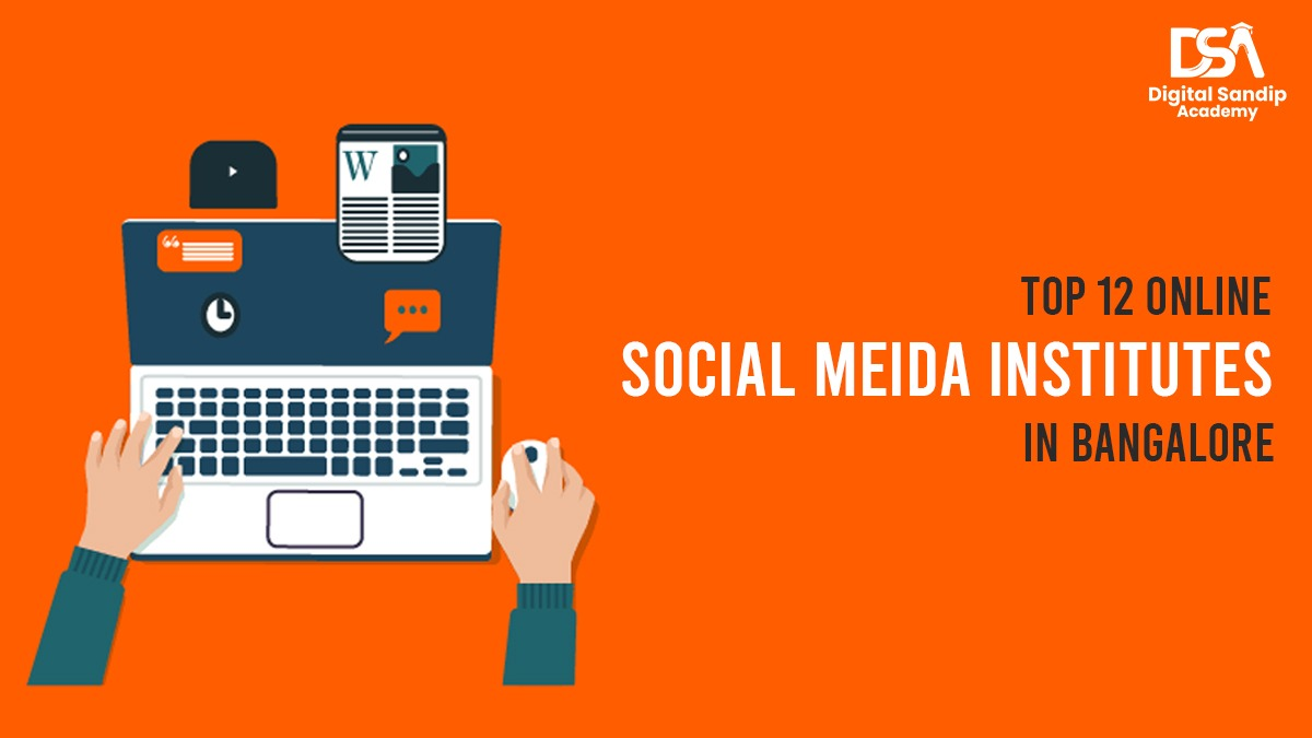 Top 12 online SMM institutes in Bangalore