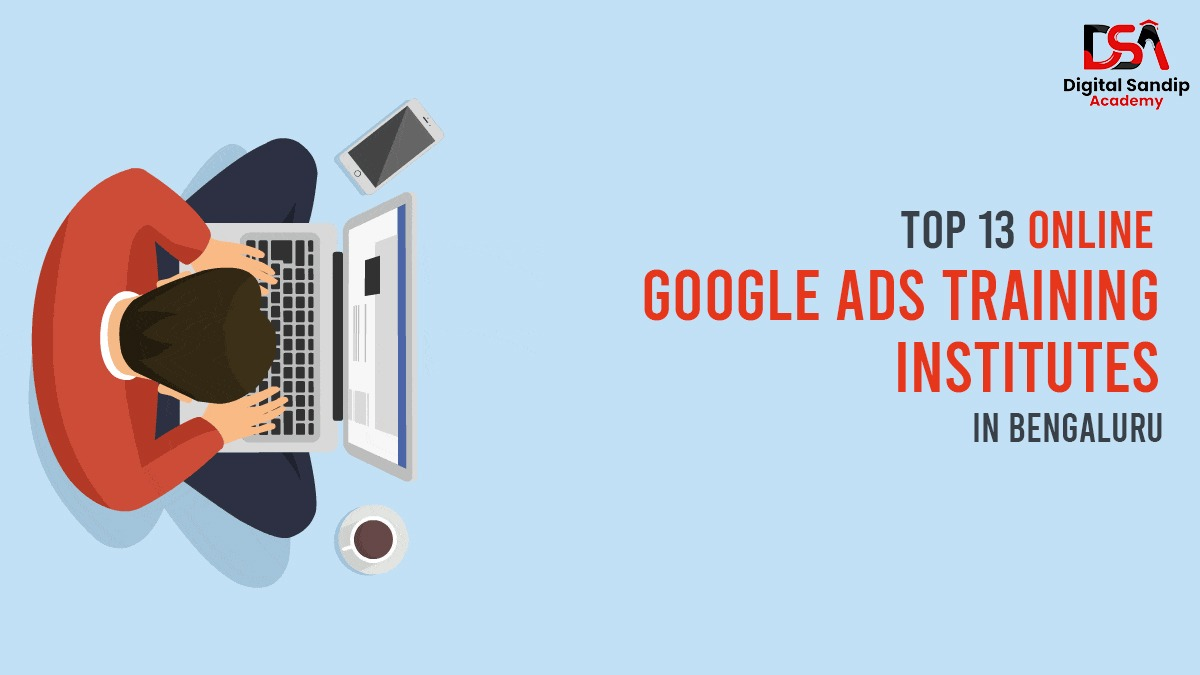 Top 13 Google ads institute in banglore_DSA