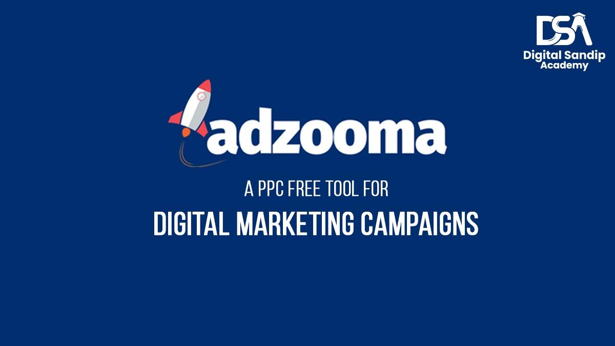 adzooma a PPC TOOL FOE DIGITAL MARKETING CAMPAINGS
