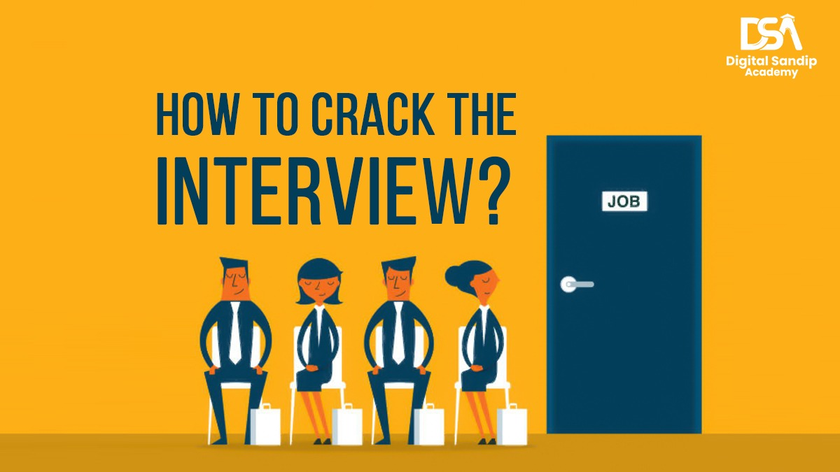 how to crack the interview