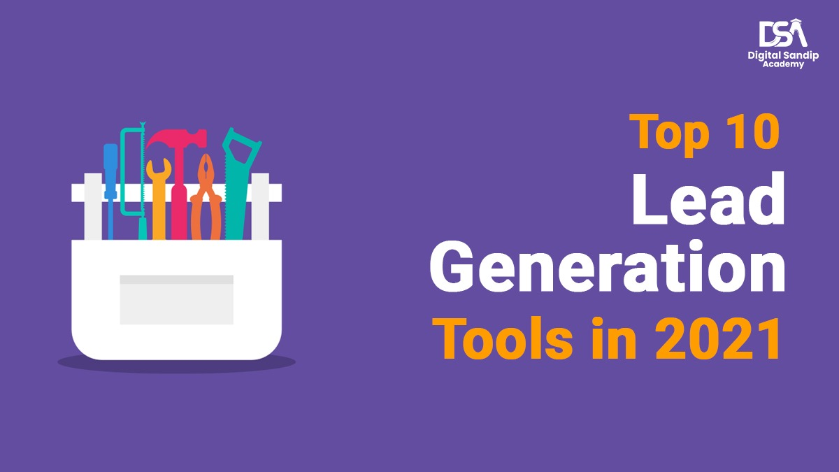 Top 10 Lead Generation Tools in 2021
