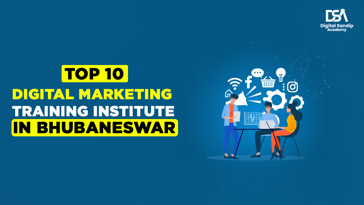 Top 10 Digital Marketing Training Institute in Bhubaneswar