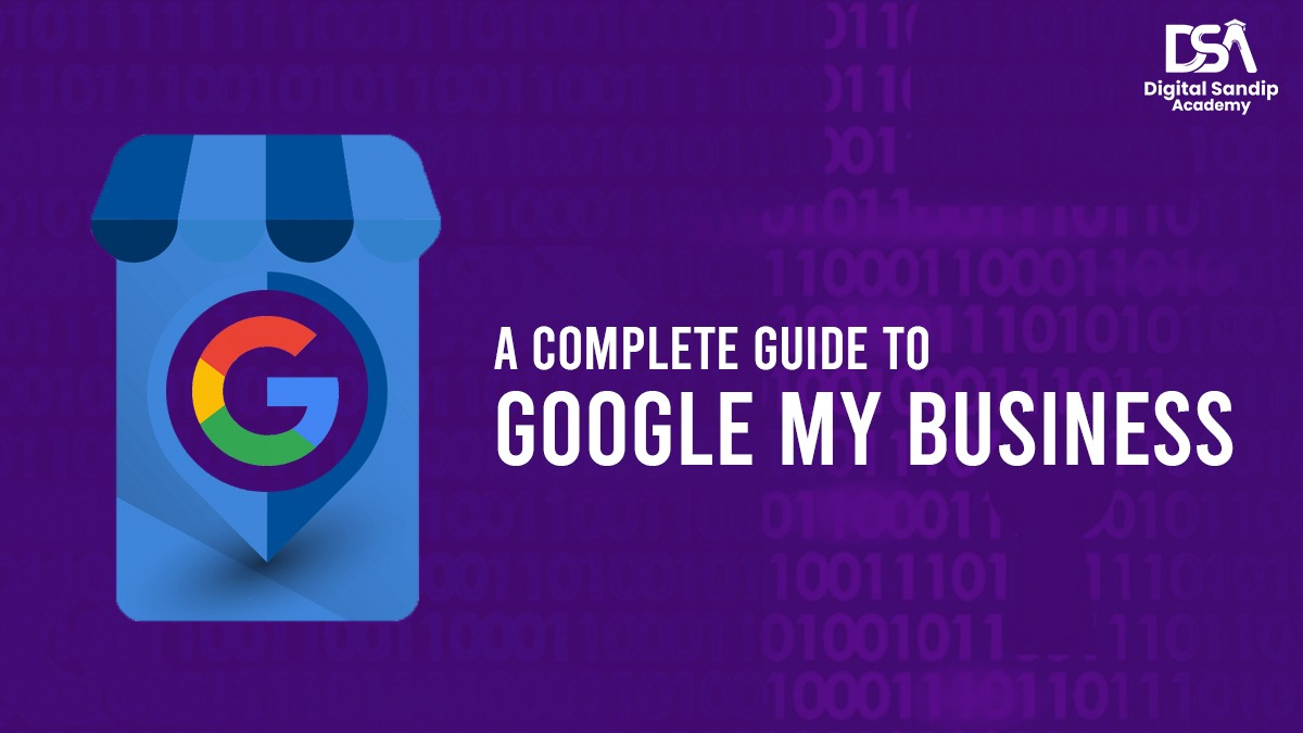 Complete Guide of Google My Business