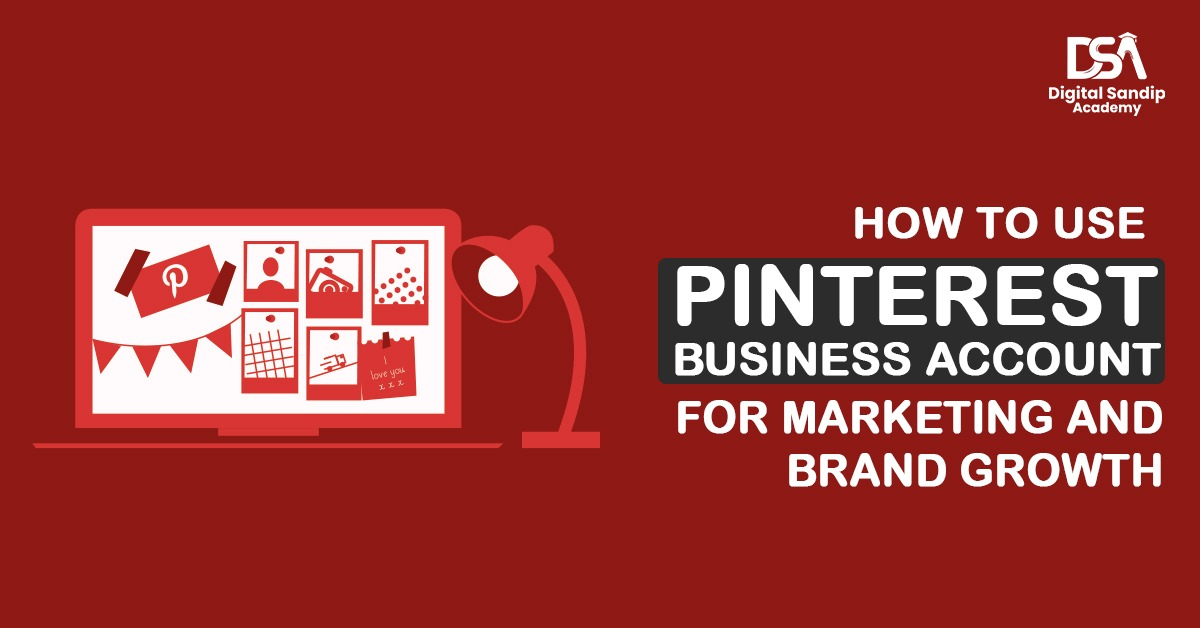 Pinterest Business Account for brand growth